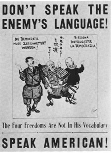 Language propaganda in the United States during WWII.