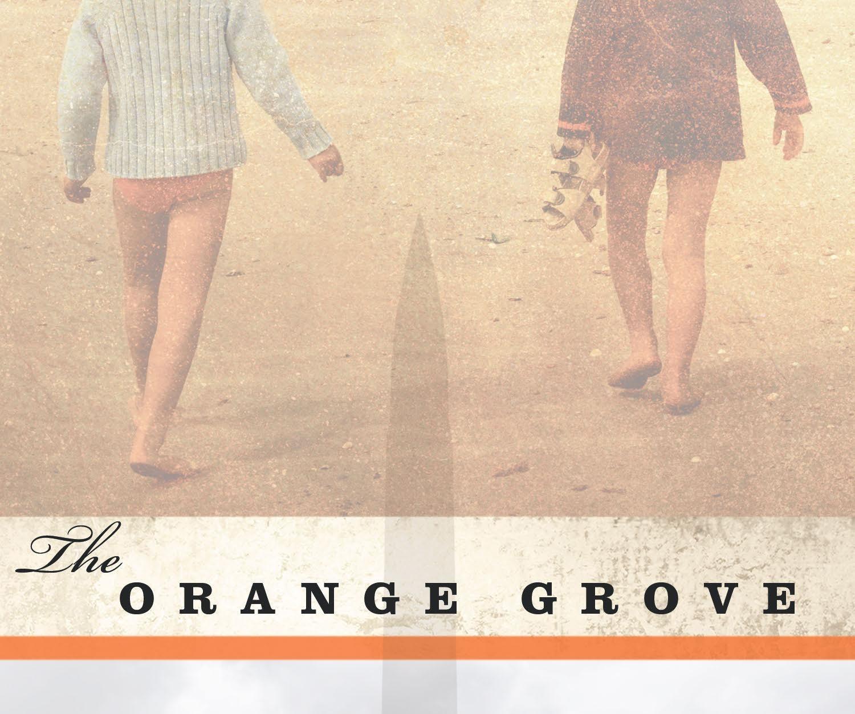 the-orange-grove-feature (1)